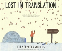 LOST IN TRANSLATION, Ella Frances Sanders, marcos y marcos
