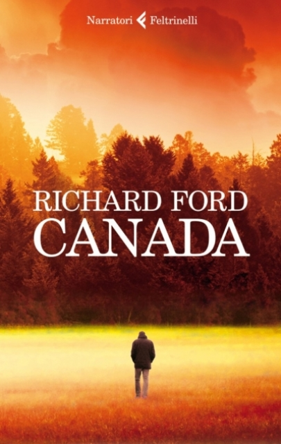 CANADA, Richard Ford, Feltrinelli