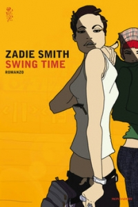 SWING TIME, Zadie Smith, Mondadori